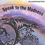 Doug Onstad Speak To The Madness