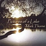 Mark Thorne Pictures Of A Lake