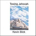 Kevin Slick Towing Jehovah