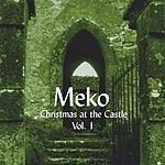 Meko Christmas At The Castle Vol.1