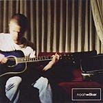 Noah Wilker Noah Wilker (EP)