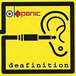 OK Panic Deafinition