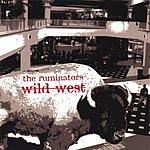 Ruminators Wild West