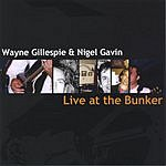 Wayne Gillespie Live At The Bunker