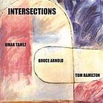 Omar Tamez Intersections