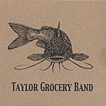 Taylor Grocery Band Taylor Grocery Band