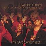Nathan Gifford I'm Overwhelmed