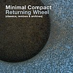 Minimal Compact Returning Wheel: The Best Of Minimal Compact