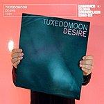 Tuxedomoon Desire/No Tears