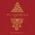 The Tragically Hip Yer Favourites (Remastered)