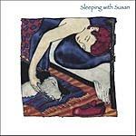 Sleeping With Susan Sleeping With Susan