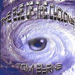 Tom Byrne The Eye Of The Cyclone