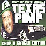 Texas Pimp Slow Mobbin' Mixtape - Chop N Skrew Edition