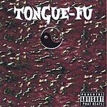 Tongue-Fu Tongue-Fu Parental Advisory