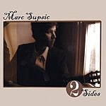 Marc Supsic Two Sides