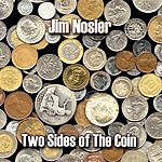 Jim Nosler Two Sides Of The Coin