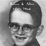 Willie Moak Before & After