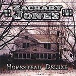 The Zachary Jones Band Homestead Deluxe