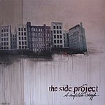 The Side Project A Comfortable Struggle
