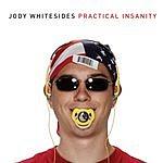 Jody Whitesides Practical Insanity