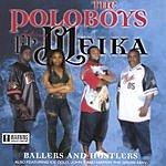 Poloboys Ballers And Hustlers (Parental Advisory)