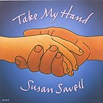 Susan Savell Take My Hand