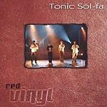 Tonic Sol Fa Red Vinyl