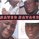 Saved Savage Saved Savage