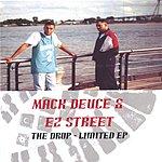 Mack Deuce The Drop: Limited EP