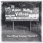 Jack Tannehill Live At Apple Valley Village: The Official Bootleg, Vol.2