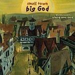Wind Small Town - Big God