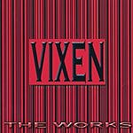Vixen The Works