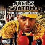 Juelz Santana What The Game's Been Missing! (Parental Advisory)