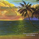 Tony Sabga Down By The Beach