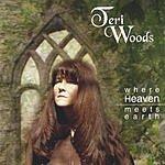 Teri Woods Where Heaven Meets Earth