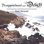 Stan Stewart Disappointment And Delight