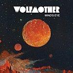 Wolfmother Mind's Eye (Single)