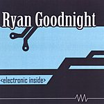 Ryan Goodnight Electronic Inside