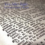 Ten After Eight For Lack Of Better Words