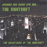 The Nightshift The Adventures Of The Nightshift