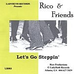 Rico & Friends Let's Go Steppin