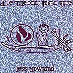 Jess Rowland The Lifeboat Is On Fire