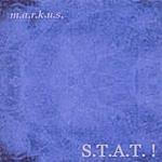 Markus S.T.A.T. !