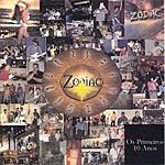 Zodiac Zodiac's Greatest  Hits