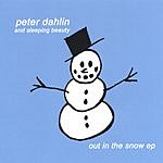 Peter Dahlin Out In The Snow EP