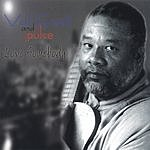Val Ewell & Pulse Love Somebody