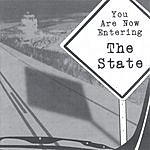 The State You Are Now Entering The State