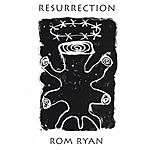Rom Ryan Resurrection
