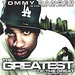 Tommy Danger The Greatest Of The Great