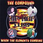 UM Hip Hop Club The Compound: When The Elements Combine